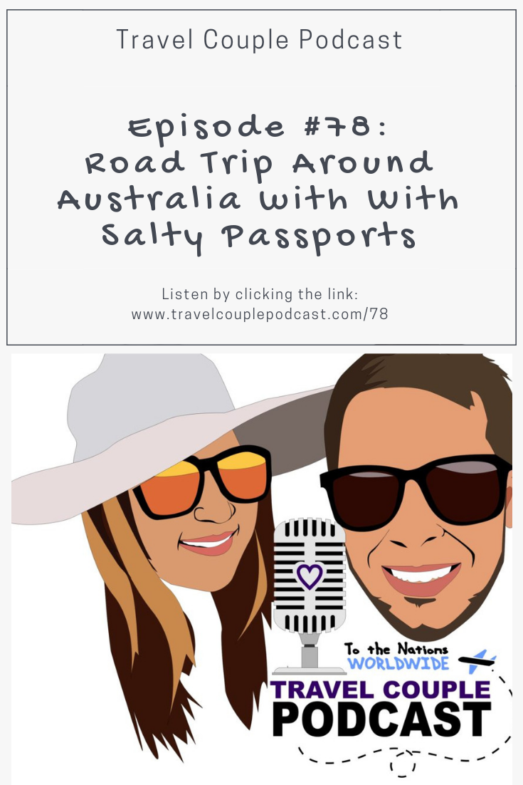 Road Trip Around Australia with With Salty Passports